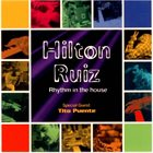 HILTON RUIZ Hilton Ruiz with special guest Tito Puente ‎: Rhythm In The House album cover