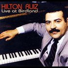 HILTON RUIZ Live At Birdland album cover