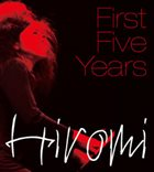 HIROMI First Five Years album cover