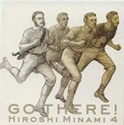 HIROSHI MINAMI Hiroshi Minami 4 Go There! album cover