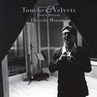 HIROSHI MINAMI Touches & Velvets Quiet Dream album cover
