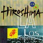 HIROSHIMA L.A. album cover