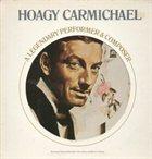 HOAGY CARMICHAEL A Legendary Performer & Composer album cover