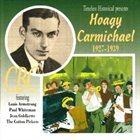 HOAGY CARMICHAEL Hoagy Carmichael 1927-1939 album cover