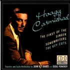 HOAGY CARMICHAEL The First Of The Singer-Songwriters album cover