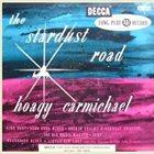 HOAGY CARMICHAEL The Stardust Road album cover