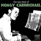 HOAGY CARMICHAEL The Very Best of Hoagy Carmichael album cover