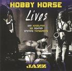 HOBBY HORSE Lives album cover
