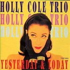 HOLLY COLE Yesterday and Today album cover