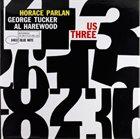 HORACE PARLAN Us Three album cover