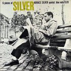 HORACE SILVER 6 Pieces of Silver album cover