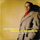 HORACE SILVER Further Explorations by the Horace Silver Quintet album cover
