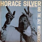 HORACE SILVER Horace Silver And The Jazz Messengers Album Cover