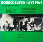 HORACE SILVER Live 1964 album cover