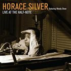 HORACE SILVER Live at the Half Note album cover