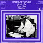 HORACE SILVER Music To Ease Disease album cover