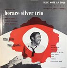 HORACE SILVER The Horace Silver Trio : New Faces - New Sounds (aka Horace Silver Trio) album cover