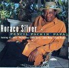 HORACE SILVER Pencil Packin' Papa album cover