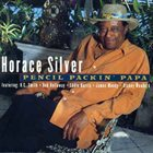 HORACE SILVER Pencil Packin' Papa album cover