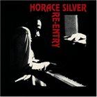HORACE SILVER Re-Entry album cover