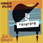 HORACE SILVER Rockin' with Rachmaninoff album cover