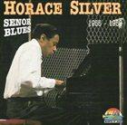 HORACE SILVER Senor Blues: 1955-1959 album cover