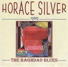 HORACE SILVER The Baghdad Blues album cover