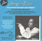 HORACE SILVER The Natives Are Restless Tonight (aka Re-Entry) album cover