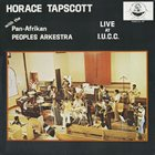 HORACE TAPSCOTT Horace Tapscott With The Pan-Afrikan Peoples Arkestra ‎: Live At I.U.C.C. album cover