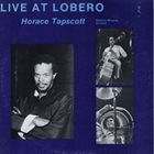 HORACE TAPSCOTT Live at Lobero album cover