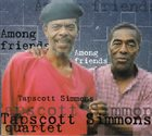 HORACE TAPSCOTT Tapscott Simmons Quartet : Among Friends album cover