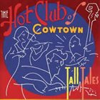 THE HOT CLUB OF COWTOWN Tall Tales album cover