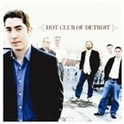 HOT CLUB OF DETROIT Hot Club of Detroit album cover