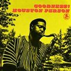 HOUSTON PERSON Goodness album cover