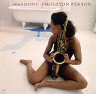 HOUSTON PERSON Harmony album cover