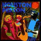 HOUSTON PERSON Island Episode album cover