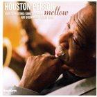 HOUSTON PERSON Mellow album cover