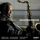 HOUSTON PERSON So Nice album cover
