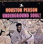 HOUSTON PERSON Underground Soul album cover
