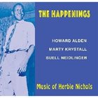 HOWARD ALDEN The Happenings - Music of Herbie Nichols album cover