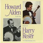 HOWARD ALDEN Howard Alden With Dick Hyman ‎: Plays The Music Of Harry Reser album cover
