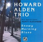 HOWARD ALDEN Snowy Morning Blues album cover