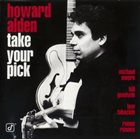 HOWARD ALDEN Take Your Pick album cover