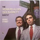 HOWARD ALDEN The Howard Alden / Dan Barrett Quintet ‎: Swing Street album cover
