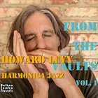 HOWARD LEVY From the Vaults, Vol. 1: Harmonica Jazz album cover