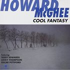 HOWARD MCGHEE Cool Fantasy album cover