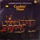 HOWARD MCGHEE Howard McGhee Orchestra: Cookin' Time album cover