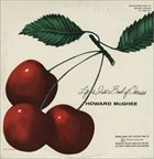 HOWARD MCGHEE Life Is Just A Bowl Of Cherries album cover