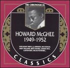 HOWARD MCGHEE The Chronological Classics: Howard McGhee 1949-1952 album cover