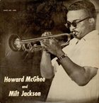 HOWARD MCGHEE The Howard McGhee Sextet With Milt Jackson (aka The Last Word) album cover
